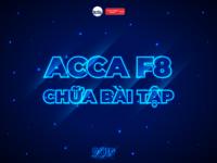 ACCA F8 Online – Chữa Bài Tập