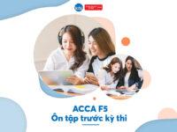 ACCA F5 Ôn Tập Trước Kỳ Thi